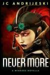 Never More: A Minders Novella - Jc Andrijeski