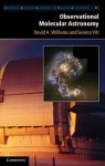 Observational Molecular Astronomy: Exploring the Universe Using Molecular Line Emissions - David A. Williams, Serena Viti