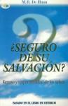 Seguro de su Salvacion? = Hebrews - Martin R. Dehaan