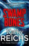 Swamp Bones: A Temperance Brennan Short Story - Kathy Reichs