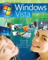 The Best of Windows Vista®: the Official Magazine: A real-life guide to Windows Vista and your PC: The Official Magazine: A Real-Life Guide to Windows Vista and Your PC - Microsoft Press, Microsoft Press