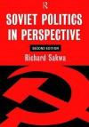 Soviet Politics: In Perspective - Richard Sakwa