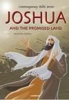 Joshua and the Promised Land, Retold - Joy Melissa Jensen, Gustavo Mazali