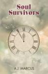 Soul Survivors - A.J. Marcus