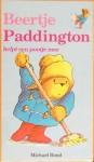 Beertje Paddington helpt een pootje mee (Paddington, #3) - Michael Bond, Peggy Fortnum, Huberte Vriesendorp