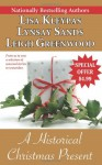 A Historical Christmas Present - Lisa Kleypas, Lynsay Sands, Leigh Greenwood