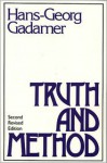 Truth And Method - Hans-Georg Gadamer, W.G-. Doepel, G. Barden