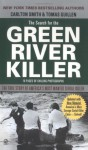 The Search for the Green River Killer - Carlton Smith, Tomas Guillen