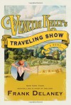 Venetia Kelly's Traveling Show: A Novel of Ireland - Frank Delaney