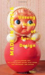 Made in Russia: Unsung Icons of Soviet Design - Michael Idov, Gary Shteyngart, Lara Vapnyar, Boris Kachka, Vitaly Komar, Bela Shayevich
