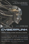 Cyberpunk: Stories of Hardware, Software, Wetware, Evolution, and Revolution - Victoria Blake