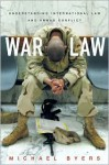 War Law: Understanding International Law and Armed Conflict - Michael Byers