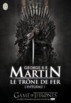 Le Trône de fer, L'Intégrale Tome 1 - George R.R. Martin, Jean Sola