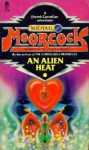 An Alien Heat - Michael Moorcock