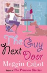 The Guy Next Door - Meg Cabot