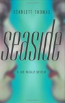 Seaside - Scarlett Thomas