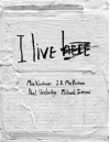 I Live Here - Mia Kirshner, J.B. MacKinnon, Paul Shoebridge, Michael Simons