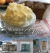 Winter In The Alps: Food By The Fireside - Manuela Darling-Gansser, Simon Griffiths