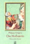 Die Hofnärrin - Philippa Gregory, Barbara Först