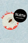 Sloth - Mark Goldblatt