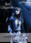 Lady of the Moon - Mary Gillgannon