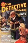 Dime Detective Companion - James L. Traylor, William Edmund Barrett, Carroll John Daly, Frederick C. Davis, T.T. Flynn, Monte Herridge, Marvin Lachman, John Lawrence, Will Murray, Matthew Moring