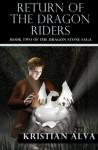 Return of the Dragon Rider - Kristian Alva