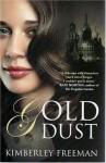 Gold Dust - Kimberley Freeman