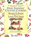 Dori Sanders' Country Cooking: Recipes and Stories from the Family Farm Stand - Dori Sanders, John Willoughby