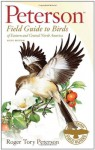 A Field Guide to Birds of Eastern and Central North America - Roger Tory Peterson