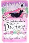 The Fabulous Girl's Guide to Decorum - Kim Izzo, Kim Izzo