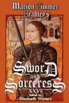 Marion Zimmer Bradley's Sword and Sorceress XXVI - Elisabeth Waters