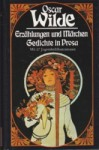 Erzählungen und Märchen / Gedichte in Prosa - Oscar Wilde