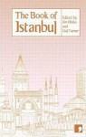 The Book of Istanbul: A City in Short Fiction - Nedim Gürsel, A-zen Yula, Mario Levi, Jim Hinks, Gul Turner, Aron Aji, Amy Spangler