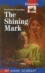 The Shining Mark - Anne Schraff