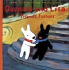 Gaspard and Lisa Friends Forever - Anne Gutman, Wilbert Awdry, Georg Hallensleben