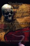 Shadows Over New England - David Goudsward, Scott T. Goudsward