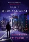 Zagubieni w Tokio - Marcin Bruczkowski