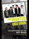 The Wanted Quiz Book: 100 Questions on the Boy Band - Chris Cowlin