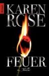 Feuer: Thriller (German Edition) - Karen Rose