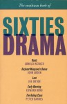 The Methuen Book of Sixties Drama: Roots / Serjeant Musgrave's Dance / Loot / Early Morning / The Ruling Class - Graham Whybrow, John Arden, Joe Orton, Edward Bond, Peter Barnes, Graham Whybrow