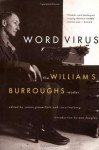 Word Virus: The William S. Burroughs Reader (Burroughs, William S.) - William S. Burroughs, James Grauerholz, Ira Silverberg