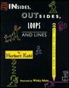 Insides, Outsides, Loops, Lines - Herbert R. Kohl, Winky Adam