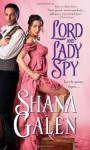 Lord and Lady Spy (Lord and Lady Spy #1) - Shana Galen