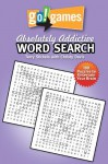 Go! Games Absolutely Addictive Word Search - Terry Stickels, CHRISTY DAVIS