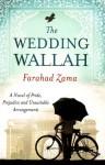 The Wedding Wallah - Farahad Zama