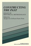Constructing the Past - Jacques Le Goff