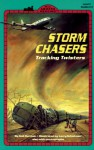 Storm Chasers - Gail Herman