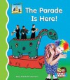 The Parade Is Here! - Mary Elizabeth Salzmann