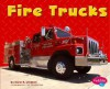 Fire Trucks - Carol K. Lindeen, Gail Saunders-Smith